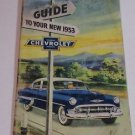 CHEVROLET 1953 ILLUSTRATED GUIDE TO YOUR NEW CHEVY~SPECS ~ MAINTENANCE