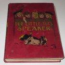 Miss Annie Pavey, OUR LITTLE TOT'S SPEAKER Imperial Pub Co 1902, HC