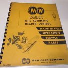 M & W Gear Company ROBOT Automatic Header Control Maint, Service, Parts #1299
