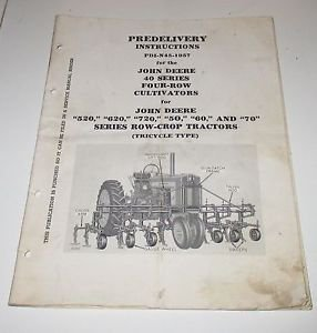 Predelivery Instructions John Deere 40 series four row cultivators