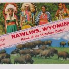 Postcard Rawling Wyoming Home Of Antelope Derby Native American & Buffalo