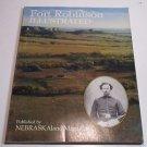Fort Robinson Illlustrated Pub by Nebraskaland Magazine 1986