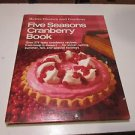 Better Homes & Gardens Five Seasons Cranberry Recipes Cook Book Hardcover 1971