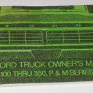 1973 FORD TRUCK Owners Manual 100 thru 350 P&M Series ~ 365-10973D~