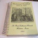 Centennial Cookbook St Paul Lutheran Church Holstein Iowa 1981