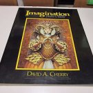 Imagination The Art & Technique Of David Cherry Softcover Book