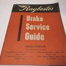 Raybestos Brake Service Guide Sidles Co Omaha Ne 1959