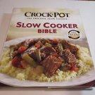 Crock-Pot Slow Cooker Bible (2010, Hardcover)