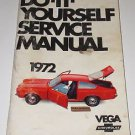 DO IT YOURSELF SERIVCE MANUAL VEGA CHEVROLET 1972