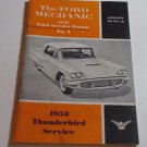 Ford Literature Pub FORD SERVICE FORUM ~ 1958 THUNDERBIRD SERVICE ~ No. four
