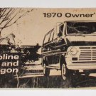 1970 Owners Operators Manual Econoline & Club Wagon Vans