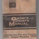 1965 GMC Diesel Trucks Series 53 & 71 Owners Manual