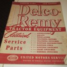 delco remy tractor equipment electrical service parts catalog A-104 1948