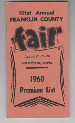 101st Annaul Franklin County Fair Hampton Iowa 1960 Premium List