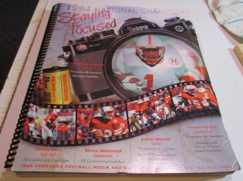 1994 NATIONAL CHAMPIONS NEBRASKA HUSKERS FOOTBALL STAYING FOCUSED MEDIA GUIDE