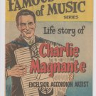 Famous Men Of Music Life Story Of CHARLES MAGNANTE 1953