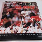 Not The Game But The Glory Century OF Nebraska Football HC Jim Rose