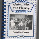 1999 Florentine Players COOKBOOK Florentine Historical Society Omaha Nebraska
