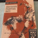 Vintage 58th Annual Cheyenne Frontier Days Souvenir Program Wyoming