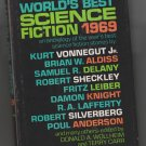 World's Best Science Fiction, 1969 (An Ace book) Hardcover – 1969 by Donald A. Wollheim Terry Carr