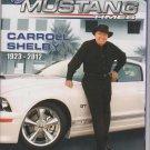 Mustang Times magazine july 2012 Caroll Shelby Trbute Vol 36 No 7