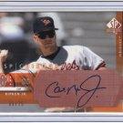 2003 SP Authentic_CAL RIPKEN JR. Auto/AU Card~'03~/75