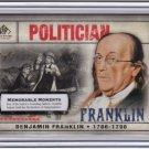 2008 SP_Cuts_BENJAMIN FRANKLIN Card~1/1~'08~BEN~BOSTON