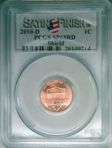 2010-D PCGS SP68RD Satin Finish RED gem Lincoln cent Shield