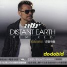 ATB Distant Earth Remixed Taiwan [2-CD] New Remix Dash Berlin JEZIEL QUINTELA