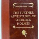 Further Adventures of Sherlock Holmes - Arthur Conan Doyle - book