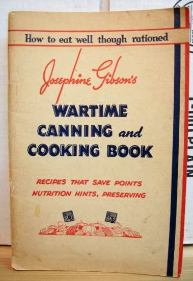1943 Wartime Cooking and Canning Book