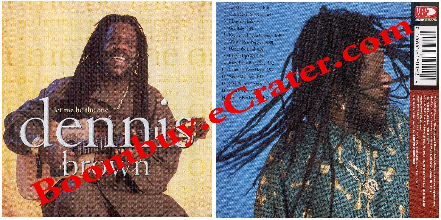 Dennis Brown: Let Me Be The One