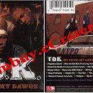 T.O.K: My Crew, My Dawgs