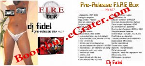 Dj Fidel: Fire Box Pre-release Mix #627