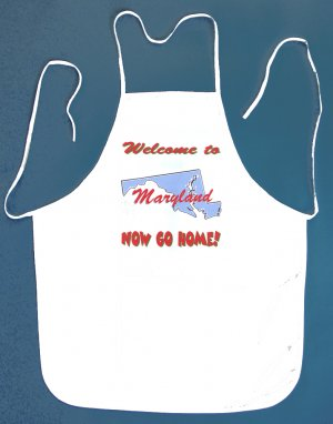 Welcome to Maryland Now Go Home Kitchen BBQ Barbeque Bib Apron White w/2 Pockets New