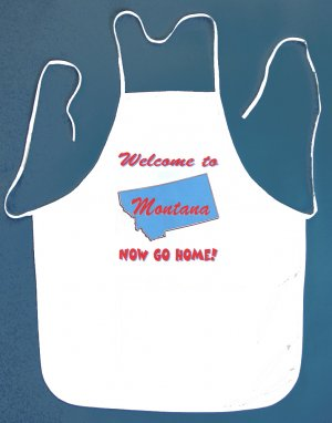 Welcome to Montana Now Go Home Kitchen BBQ Barbeque Bib Apron White w/2 Pockets New