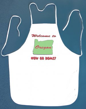 Welcome to Oregon Now Go Home Kitchen BBQ Barbeque Bib Apron White w/2 Pockets New