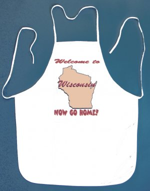 Welcome to Wisconsin Now Go Home Kitchen BBQ Barbeque Bib Apron White w/2 Pockets New