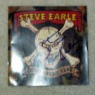 STEVE EARLE  autographed  SIGNED  #1  Cd Cover   !