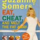 Eat Cheat Melt Fat Away Suzanne Somers Weight Somersize Softcover