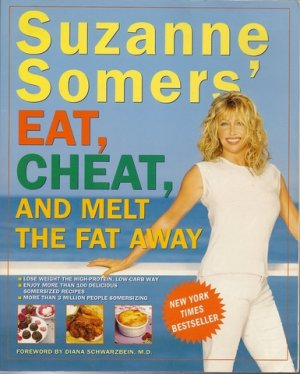 Eat Cheat Melt Fat Away Suzanne Somers Weight Somersize Hardcover
