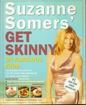 Suzanne Somers' Get Skinny on Fabulous Food, Suzanne Somers Softcover