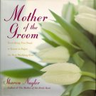 Mother of the Groom Book by Sharon Naylor