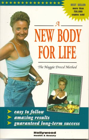 A New Body for Life book by Malgorzata - Maggie Drozd