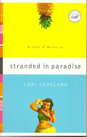 Stranded in Paradise book by Lori Copeland Softcover