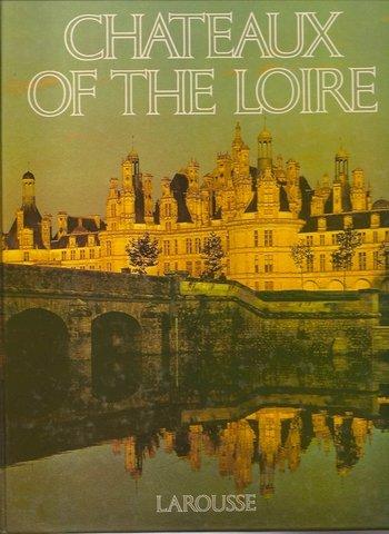 Chateaux of the Loire Book by Sabine Bonnet 1984
