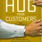 Hug Your Customers book by Jack Mitchell Personalize Sales