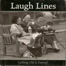 Laugh Lines: Getting Old Is Funny!