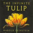 The Infinite Tulip, Harold Feinstein - Hardcover