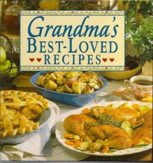 Grandma's Best Loved Recipes Cook Book